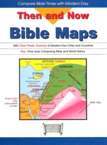 9781932645170: Then and Now Bible Maps: With Clear Plastic Overlays of Modern Day Cities and Countries