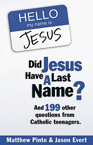 Did Jesus Have a Last Name? And: Pinto, Matthew; Evert,