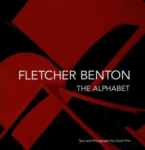 Fletcher Benton: The Alphabet: Finn, David
