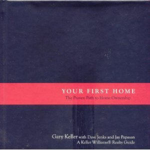9781932649130: Your First Home A Proven Path to Home Ownership