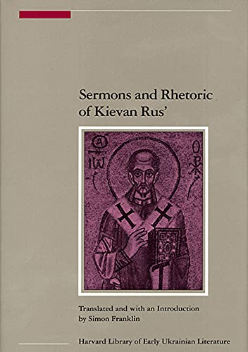 Sermons and Rhetoric of Kievan Rus