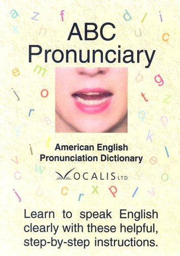 9781932653168: Abc Pronunciary, American English Pronunciation Dictionary: Learn to speak English clearly with these helpful, step-by-step instructions