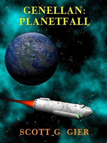 9781932657265: Genellan: Planetfall (Genellan, Book 1)