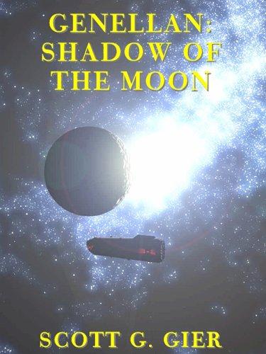 Genellan: Shadow of the Moon (Genellan, Book 2): Scott G. Gier