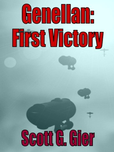 9781932657821: Genellan: First Victory (Genellan, Book 3)