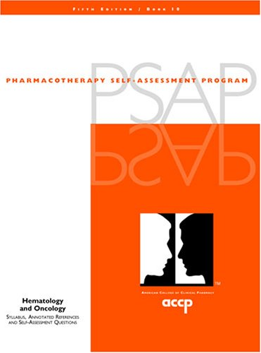 9781932658194: Pharmocotherapy Self-Assessment Program: Hematology and Oncology (PSAP, Book 10)