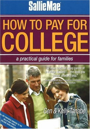 9781932662047: Sallie Mae How to Pay for College: A Practical Guide for Families