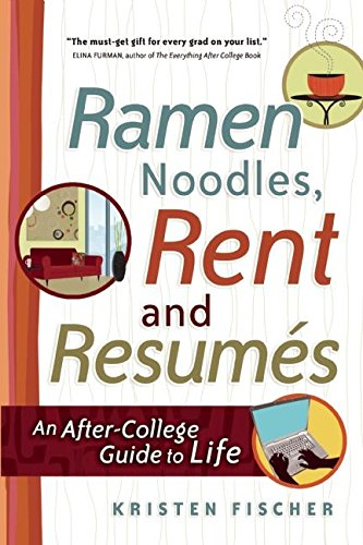 9781932662252: Ramen Noodles, Rent and Resumes: An After-College Guide to Life