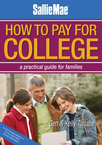 9781932662313: Sallie Mae How to Pay for College: A Practical Guide for Families