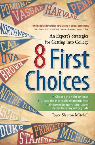8 First Choices: An Expert's Strategies for: Joyce Slayton Mitchell
