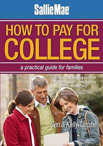9781932662986: Sallie Mae How to Pay for College: A Practical Guide for Families
