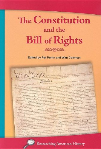 9781932663112: Constitution and the Bill of Rights-Revi (Researching American History)