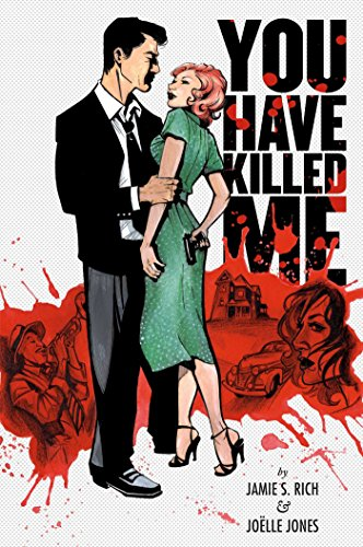 You Have Killed Me: Rich, Jamie S.