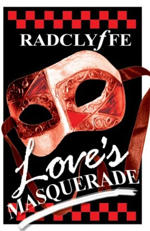 Love's Masquerade: Radclyffe