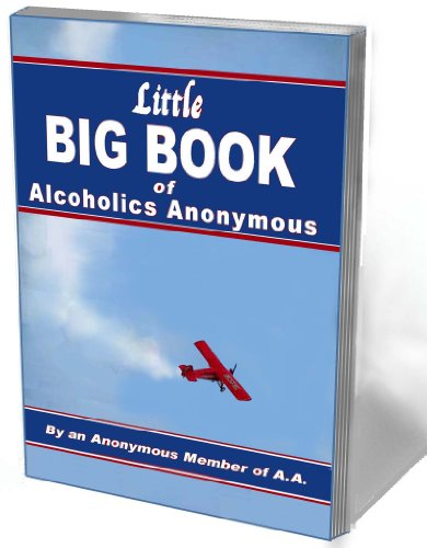 9781932667806: Little Big Book of Alcoholics Anonymous