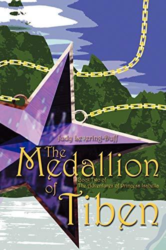 9781932672008: The Medallion of Tiben