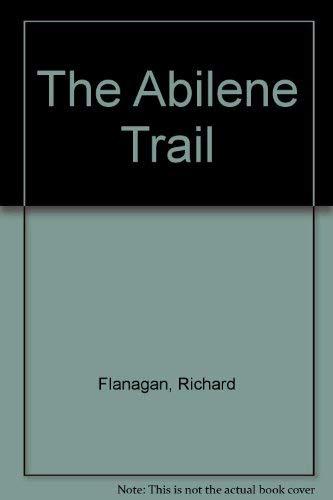 9781932673074: The Abilene Trail