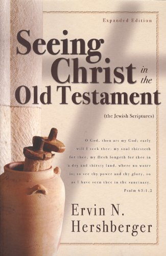 9781932676044: Seeing Christ in the Old Testament