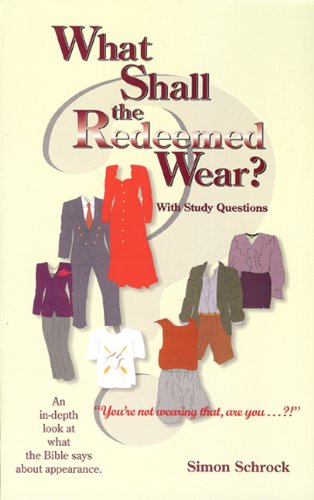 9781932676075: What Shall the Redeemed Wear?