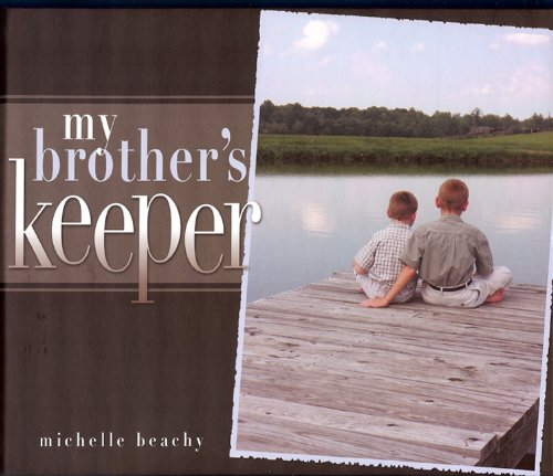 9781932676204: My Brother's Keeper