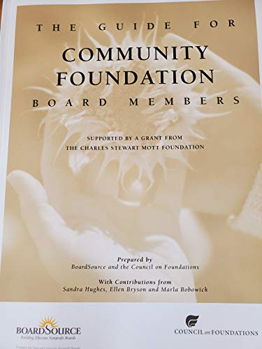 9781932677140: The Guide for Community Foundation Board Members