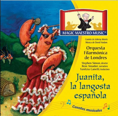 9781932684056: Juanita the Spanish Lobster (Stories in Music)