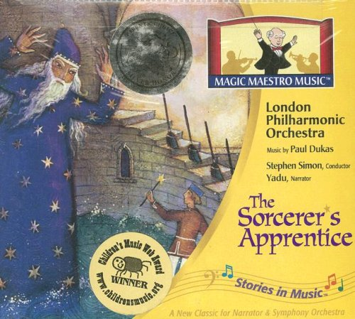 9781932684070: The Sorcerer's Apprentice (Stories in Music)