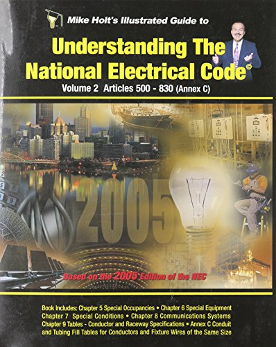 9781932685176: Mike Holt's Illustrated Guide Understanding the NEC, Based on the 2005 NEC - Volume 2 w/Answer key