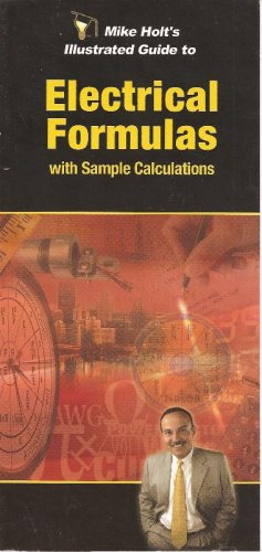 9781932685213: Mike Holt's Illustrated Guide to Electrical Formulas with Sample Calculations