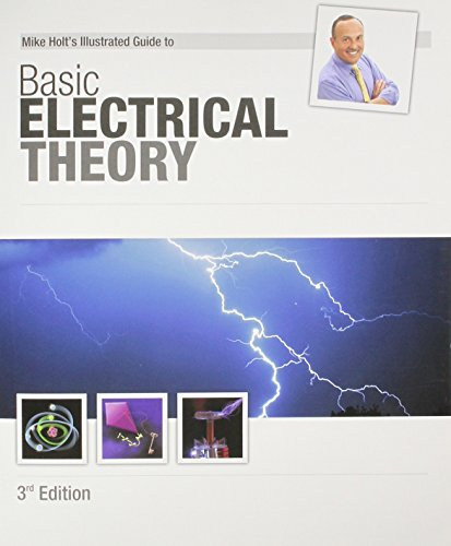 9781932685398: Mike Holt's Illustrated Guide to Basic Electrical Theory 3rd Edition
