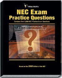 9781932685411: Mike Holt's NEC Exam Practice Questions 2008 Edition