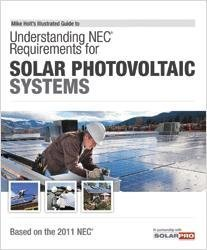 9781932685541: Understanding NEC Requirements for Solar Photovoltaic Systems, Based on the 2011 NEC
