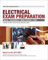 9781932685671: Mike Holt's Illustrated Guide to Electrical Exam Preparation, Based on the 2014 NEC