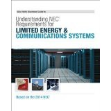 2014 Understanding NEC Requirements for Limited Energy and Communication Systemes, Mike Holt: Mike ...