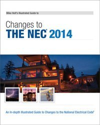 9781932685794: Mike Holt's Illustrated Guide to Changes to the NEC 2014