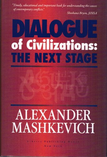 9781932686296: Dialogue of Civilizations: The Next Stage