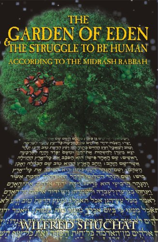 9781932687316: The Garden of Eden & the Struggle to Be Human ...