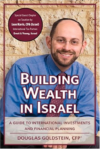 9781932687842: Building Wealth in Israel: A Guide to International Investments and Financial Planning