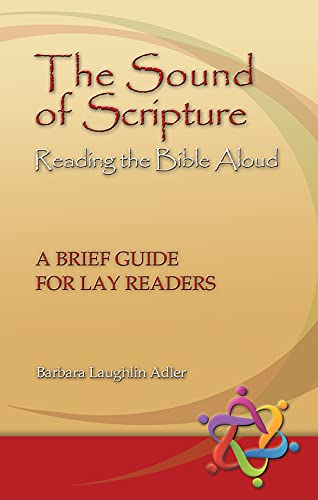 9781932688788: The Sound of Scripture: Reading the Bible Aloud