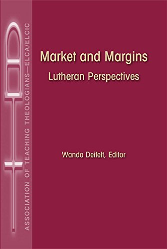 Market and Margins: Luteran Perspectives