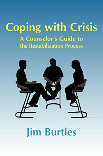 9781932690415: Coping with Crisis: A Counselor's Guide to the Restabilization Process: Helping People Overcome the Traumatic Effects of a Major Crisis, T (Explorations in Metapsychology)