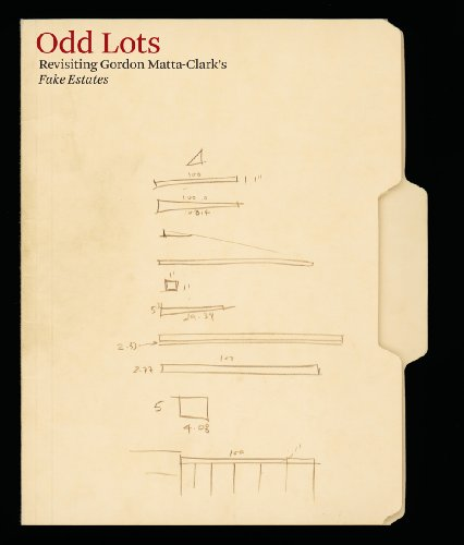 9781932698268: Odd Lots: Revisiting Gordon Matta-clark's Fake Estates