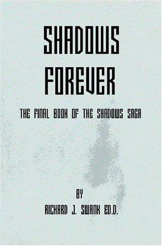 9781932701463: Shadows Forever