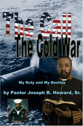 The Call And the Cold War: Joseph B. Howard Sr.