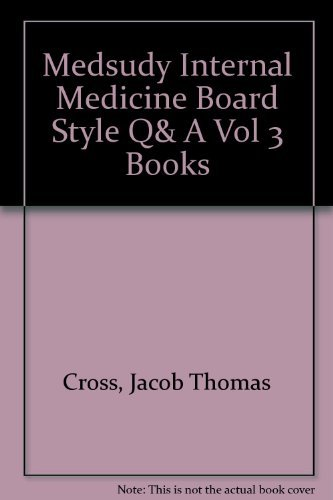 MedStudy Internal Medicine Board-Style Questions and Answers: MedStudy Staff