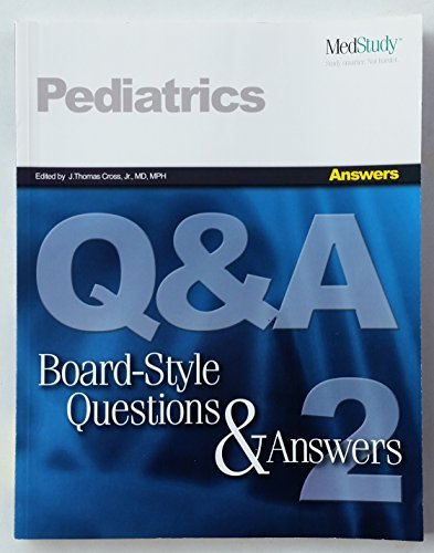 MedStudy Pediatrics Board-Style Questions and Answers Books,: Cross, J. Thomas,