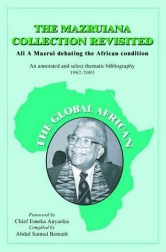 9781932705379: The Mazruiana Collection Revisited: Ali A Mazrui Debating the African Condition