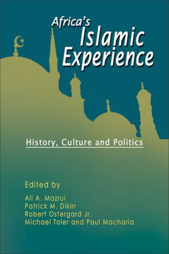 9781932705782: Africa's Islamic Experience: History, Culture and Politics