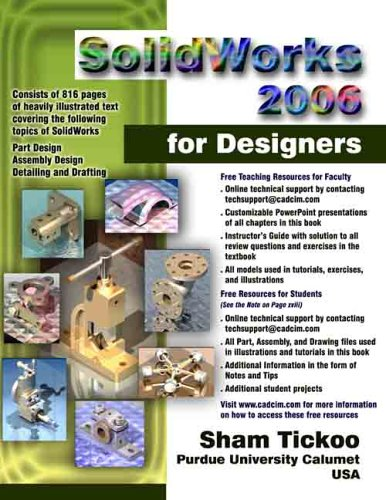 SolidWorks 2006 for Designers (1932709134) by Sham Tickoo