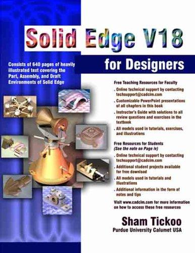 Solid Edge V18 for Designers: Sham Tickoo